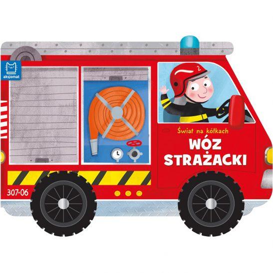 Świat na kółkach - Wóz strażacki